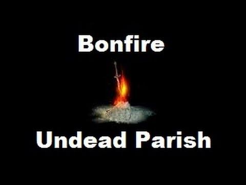 Dark Souls -🔥 Bonfire Location - Undead Parish