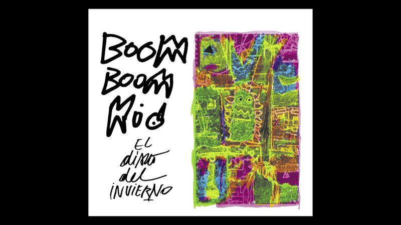 Boom Boom Kid - El Disco del Invierno (Full album) 2017