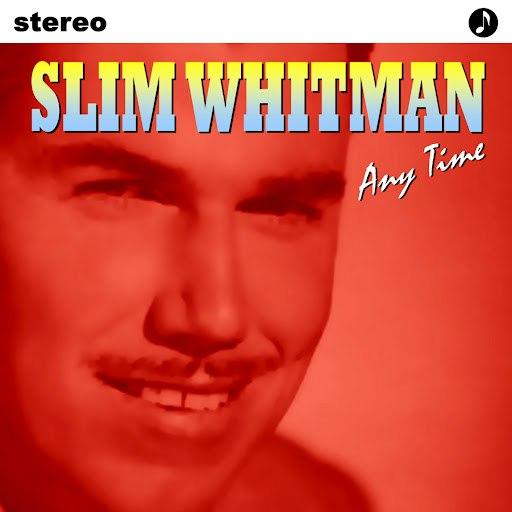 Slim Whitman альбом Any Time