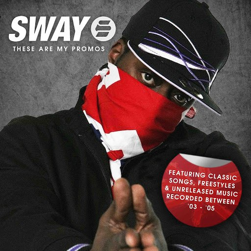 Sway альбом These Are My Promos