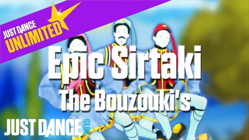 Just Dance Unlimited | Epic Sirtaki - The Bouzouki's | Just Dance 2015