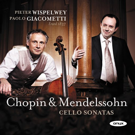 Pieter Wispelwey альбом Mendelssohn & Chopin: Cello Sonatas