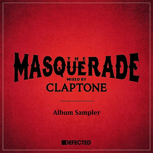 Claptone альбом The Masquerade (Mixed by Claptone) [Album Sampler]