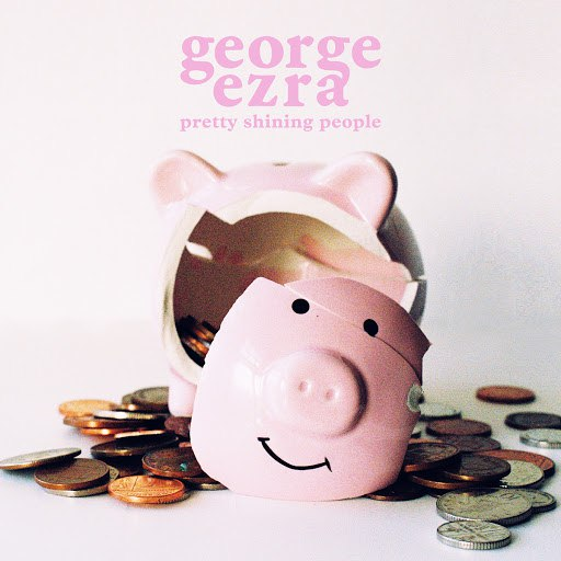 George Ezra альбом Pretty Shining People