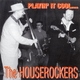 Houserockers - All Messed Up