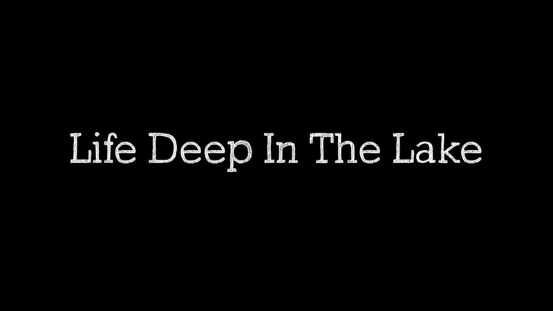 Life Deep In The Lake - Mike discloses the lyrics
