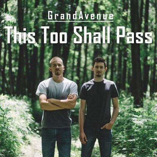 Grand Avenue альбом This Too Shall Pass