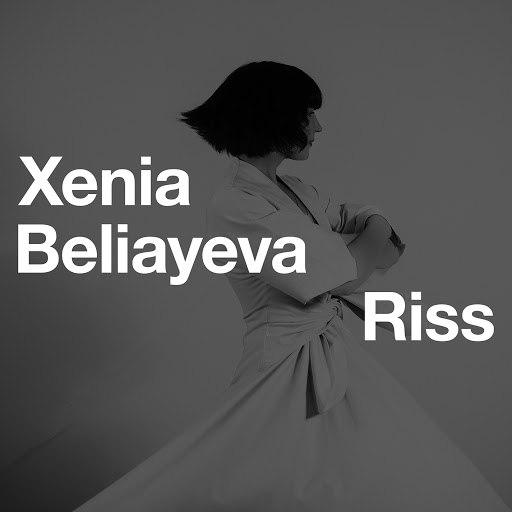 xenia beliayeva альбом Riss