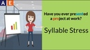 Syllable Stress: Two-Syllable Words - Project and Present