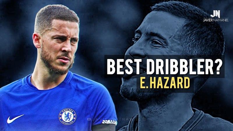 Eden Hazard - Sublime Dribbling Skills Goals 20172018