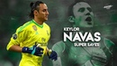 Keylor Navas 2018 - Super Saves - HD