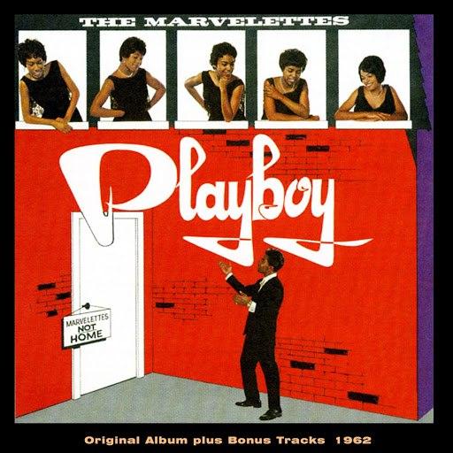 The Marvelettes альбом Playboy (Original Album Plus Bonus Tracks 1962)