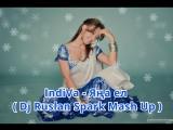 IndiVa - Яңа ел ( Dj Ruslan Spark Mash Up )