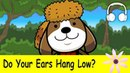Do Your Ears Hang Low? | Family Sing Along - Muffin Songs