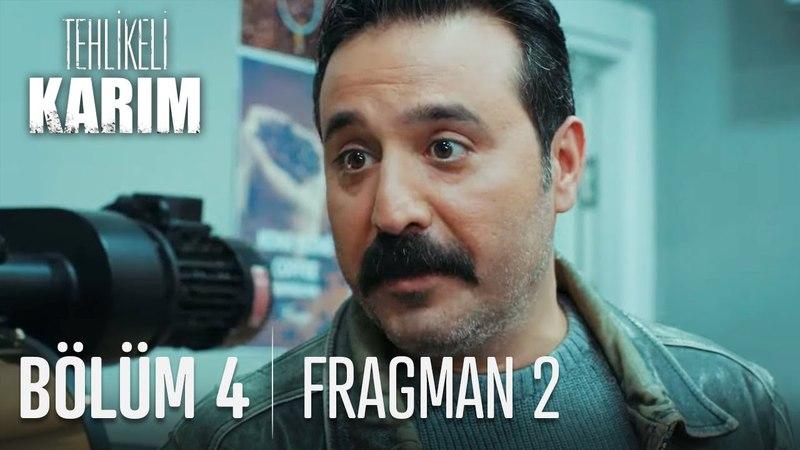 Tehlikeli Karım 4. Bölüm 2. Fragman