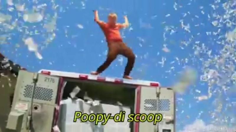Poopy-di scoop Scoop-diddy-whoop Whoop-di-scoop-di-poop Poop-di-scoopty Scoopty-whoop Whoopity-scoop