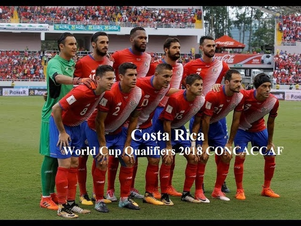 Costa Rica ● Road to Russia ● All 25 goals of World Cup Qualifiers 2018 CONCACAF
