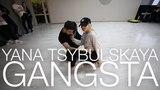 Kehlani - Gangsta Choreography by Yana Tsybulskaya D.side dance studio