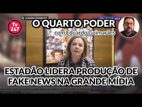 O QUARTO PODER (20/4/18) - Estadão lidera produção de fakenews na grande mídia