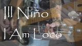 Ill Nino - I Am Loco (guitar vocal bass cover by Dmitry Klimov KRGuitars)