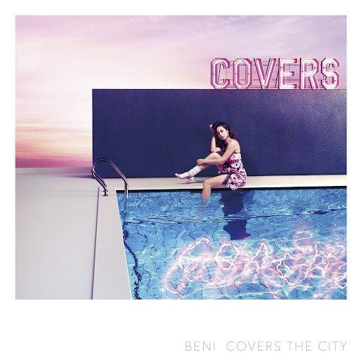 Beni альбом Covers The City