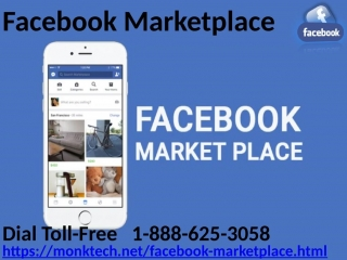 Facebook marketplace not working, get it working, call 1-888-625-3058