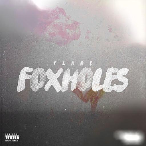 Flare альбом Foxholes