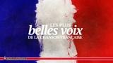 Les Chansonniers - Les Plus Belles Voix de la Chanson Fran