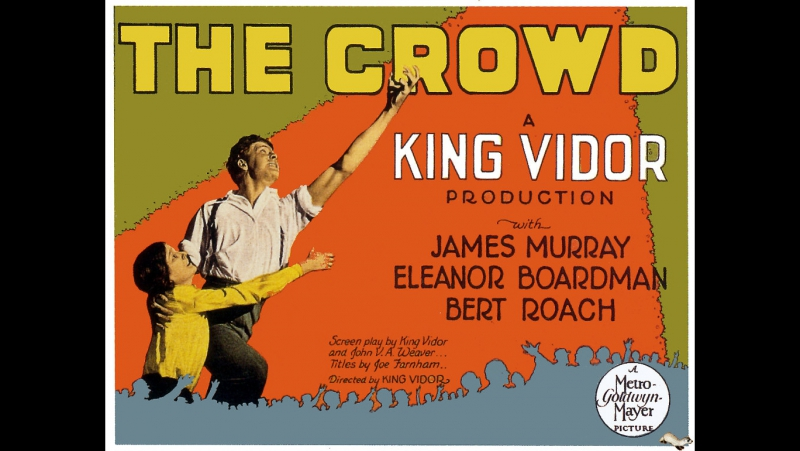 Толпа/The Crowd (1928, Кинг Видор/King Vidor)