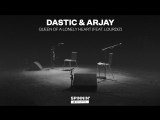 Dastic Arjay - Queen Of A Lonely Heart (feat. Lourdiz) [Acoustic Version]