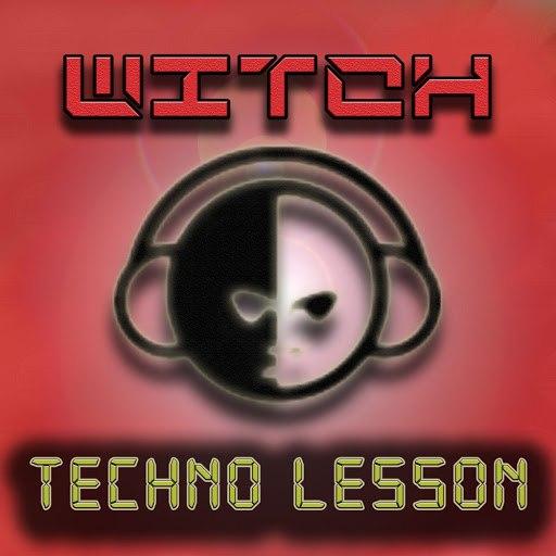 Witch альбом Techno Lesson (Radio Edit)