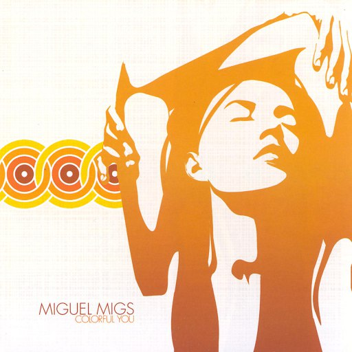 Miguel Migs альбом Colorful You