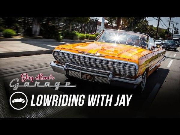 Lowriding with Jay Jay Leno's Garage
