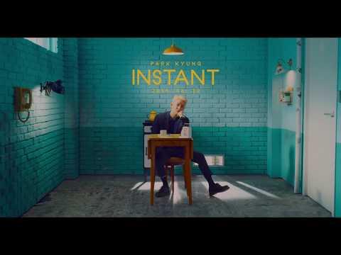 박경 (PARK KYUNG) - INSTANT (Feat. SUMIN) Official Music Video Teaser