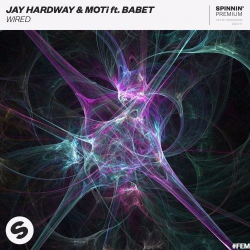 Jay Hardway & MOTi feat. Babet - Wired (Extended Mix)