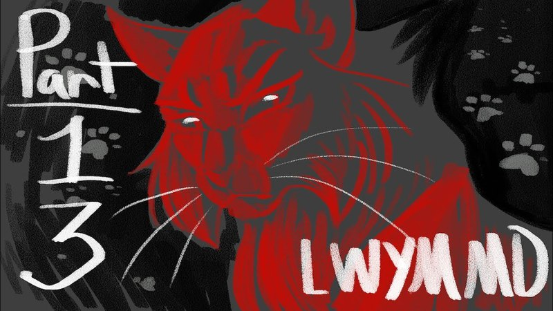 Look What You Made Me Do - Hollyleaf MAPPart 13