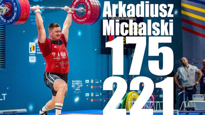 Arkadiusz Michalski (105kg Poland) 175kg Snatch 221kg Clean and Jerk - 2018 European Champion