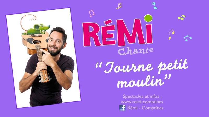 Rémi - Tourne Petit Moulin - clip officiel