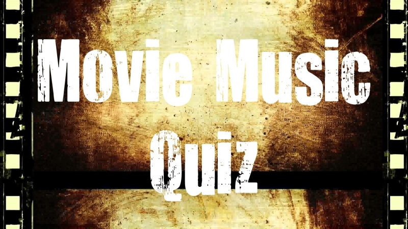 Music Quiz - Do you know these 60 movie themes?