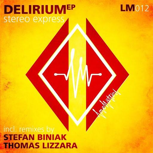 Stereo Express альбом Delirium
