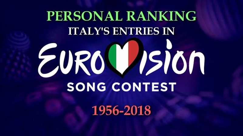 Personal Ranking: Italy's Entries at Eurovision (1956-2018)