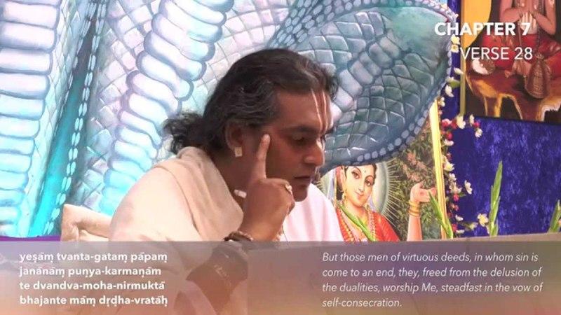 Бхагават Гита. Глава 7. Стих 28. Комментарии Парамахамсы Шри Свами Вишвананды.