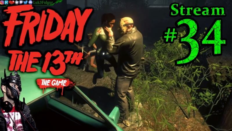 Friday The 13th: The Game 🌳☠️Jason👹🔪 All DLC💸PC💻Max✨34th Stream🎋
