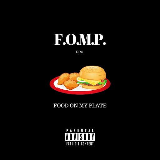 Dru альбом F.O.M.P.