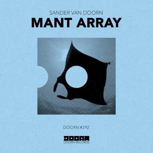 Sander van Doorn альбом Mant Array