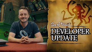 Official Sea of Thieves Developer Update: June 5th 2018