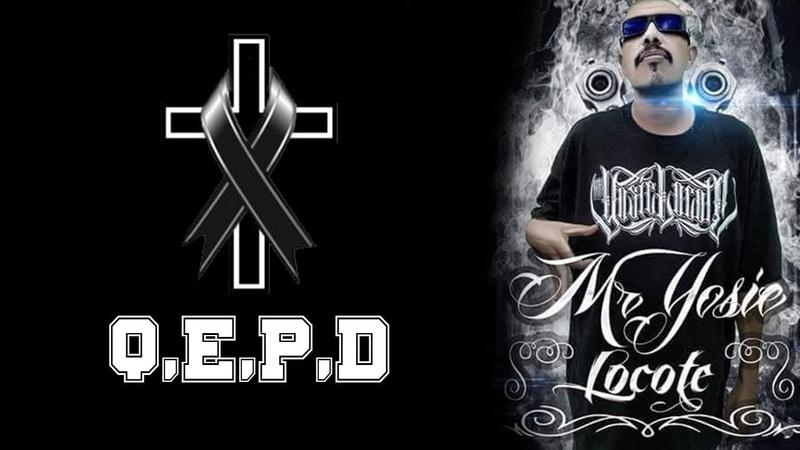 Homenaje Y Raperos Asi Se Despiden De (MR YOSIE LOKOTE) Q,E,P,D *MUSICRAPONE*