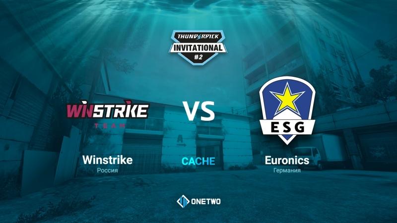 Thunderpick Invitational 2   Winstrike vs EURONICS   BO3   de_cache   by Afor1zm