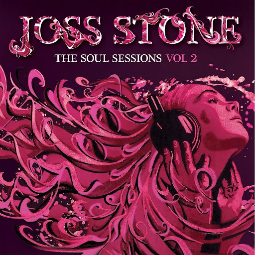 Joss Stone альбом The Soul Sessions, Vol. 2 (Deluxe Edition)