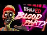Ben and Ed Blood Party